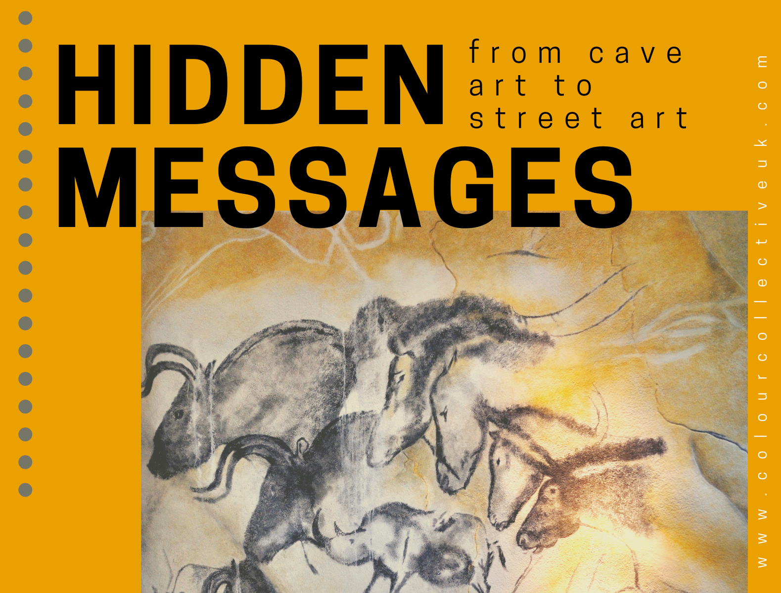Hidden messages from cave art to street art event poster