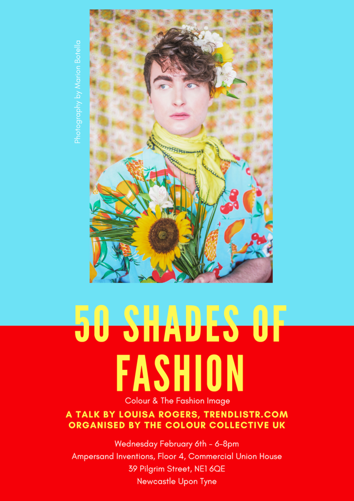 50 shades of fashion, colour & the fashion image, a talk by Louisa rogers, trendlistr event poster